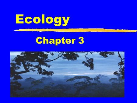 Ecology Chapter 3.