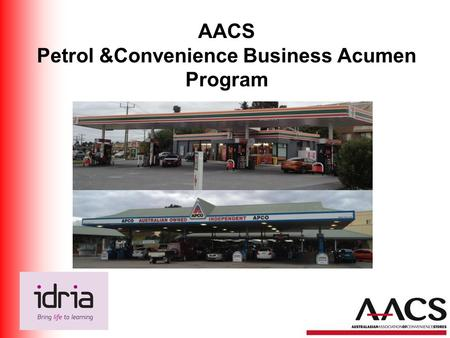 AACS Petrol &Convenience Business Acumen Program.