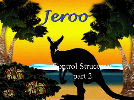 11-May-15 Control Structures part 2. Overview Control structures cause the program to repeat a section of code or choose between different sections of.