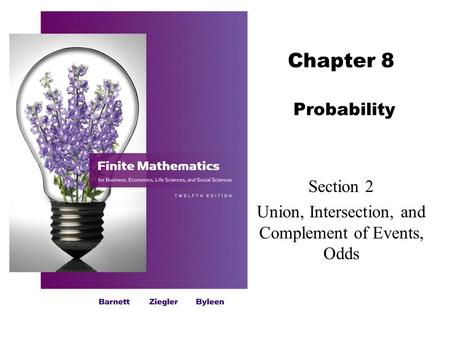 Section 2 Union, Intersection, and Complement of Events, Odds