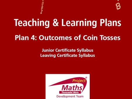 Activity 1 Activity 2 Index Student Activity 1: Tossing a coin Student Activity 2: Tossing two coins.