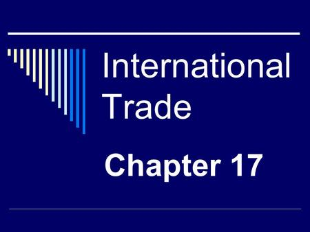 International Trade Chapter 17.