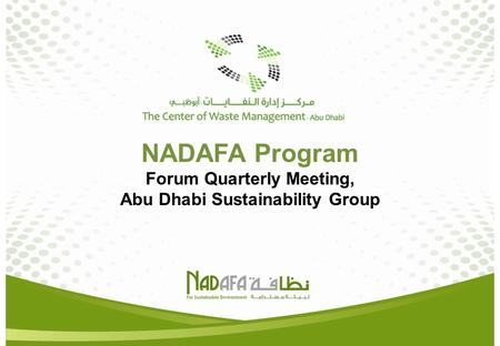 NADAFA Program Forum Quarterly Meeting, Abu Dhabi Sustainability Group