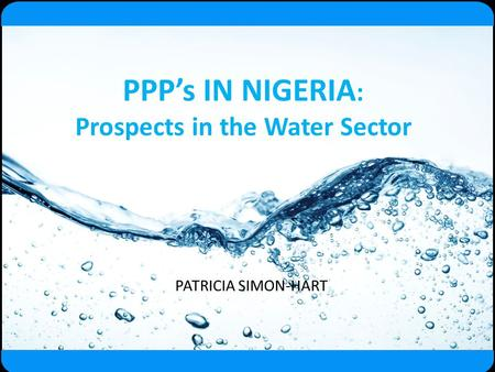 PPP's IN NIGERIA: Prospects in the Water Sector