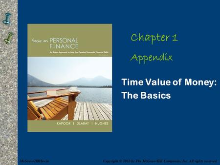 Chapter 1 personal financial planning in action mcgraw hillirwin chapter 1 appendix time value of money the basics mcgraw hillirwin fandeluxe Gallery