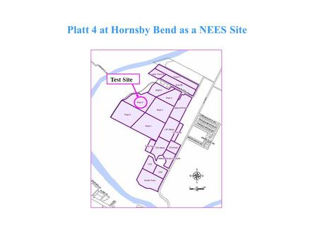 Test Site Platt 4 at Hornsby Bend as a NEES Site.