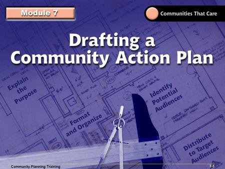 Community Planning Training 1- Community Planning Training 7-1 Community Planning Training 7-1.