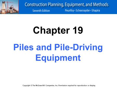 Piles and Pile-Driving Equipment