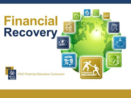 Financial Recovery. Financial Recovery 2 Welcome 1. Agenda 2. Ground Rules 3. Introductions.