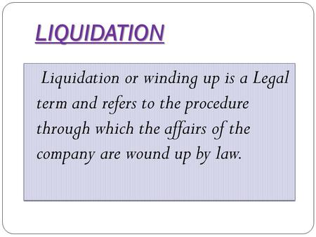 Liquidating agent definition legal