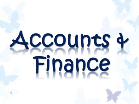 1. Sources of Finance Pages 219 - 229 2 Topic 3.1 (SL)