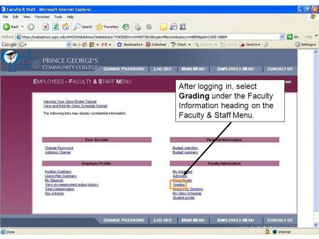 After logging in, select Grading under the Faculty Information heading on the Faculty & Staff Menu.