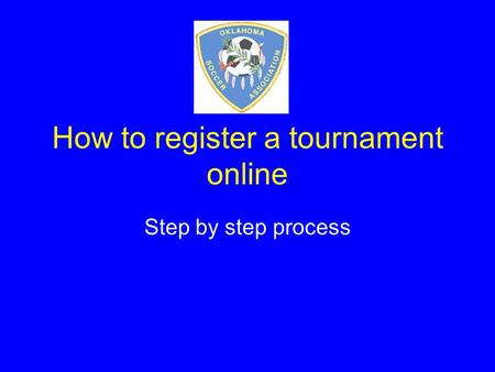 How to register a tournament online Step by step process.