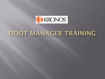  The Kronos application utilizes single sign-on.  You will see a short-cut to Kronos on your desktop.