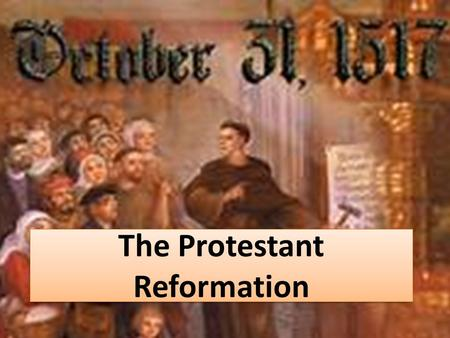 The Protestant Reformation. Background to the Reformation Popes competed with Italian princes for political power. Like the princes, Popes led lavish.