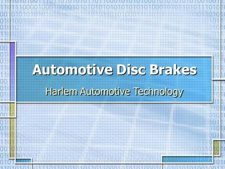 Automotive Disc Brakes Harlem Automotive Technology.