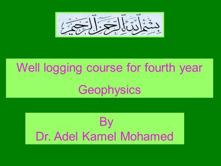 Well logging course for fourth year