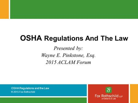 OSHA Regulations And The Law