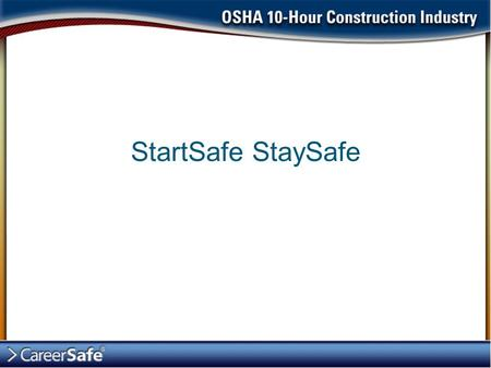 StartSafe StaySafe. Introduction The U.S. Congress created OSHA under the Occupational Health and Safety Act of 1970 (the OSH Act). OSHA stands for the.