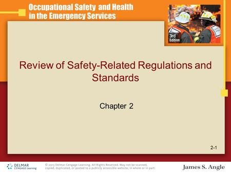 Review of Safety-Related Regulations and Standards 2-1 Chapter 2.
