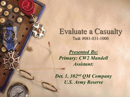 Evaluate a Casualty Task #