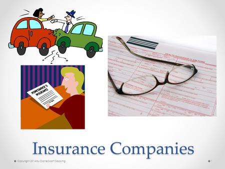 Insurance Companies Copyright 2014 by Diane Scott Docking1.