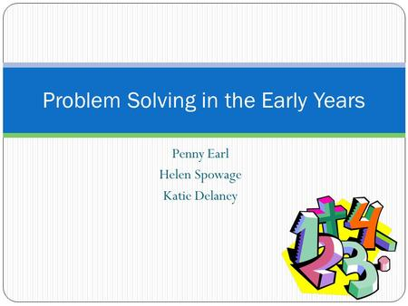 Problem Solving in the Early Years