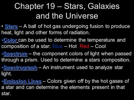 Chapter 19 – Stars, Galaxies and the Universe