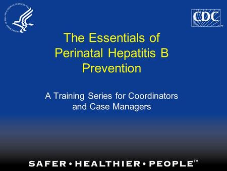 Perinatal Hepatitis B Prevention