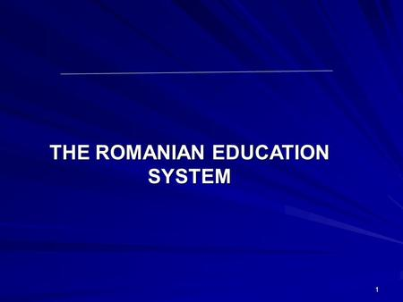 1 THE ROMANIAN EDUCATION SYSTEM. 2 Reforms, after the fall of communism, in the Romanian education system focused on adapting education to the changing.