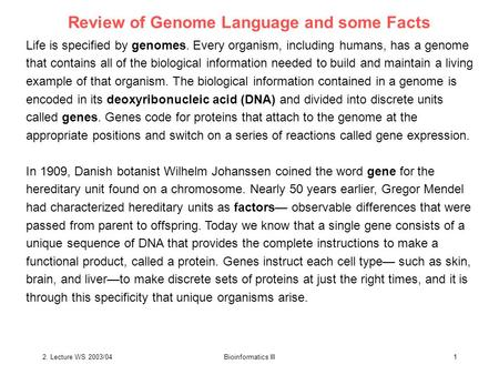 Review of Genome Language <strong>and</strong> some Facts