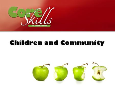 Children and Community. To explore ways of working among children in a variety of contexts beyond the local church. Aim.