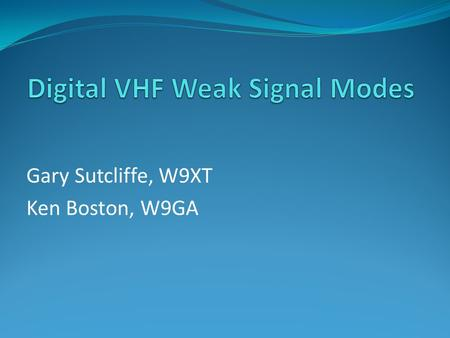 Digital VHF Weak Signal Modes