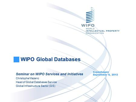 WIPO Global Databases Seminar on WIPO Services and Initiatives