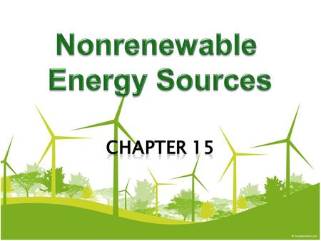 15-1 What is Net Energy and Why is it Important?  MAJOR Concept About three-quarters of the world's commercial energy comes from nonrenewable fossil.