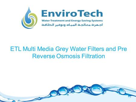ETL Multi Media Grey Water Filters and Pre Reverse Osmosis Filtration.