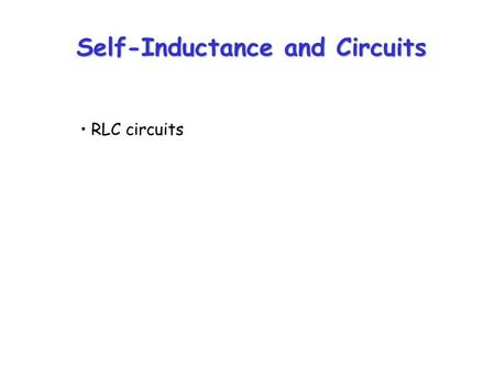 Self-Inductance and Circuits