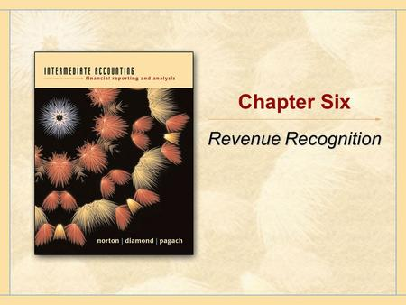 Chapter Six Revenue Recognition. Copyright © Houghton Mifflin Company.All rights reserved.6 - 2 What are Revenues? Inflows or other enhancements of the.