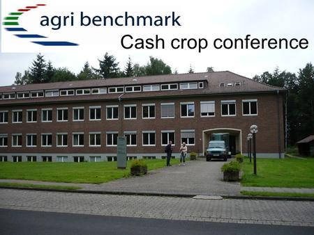 Cash crop conference. Participants Canada Poland Germany Sweden USA Argentina Hungary Russia South Africa UK Brazil Denmark.