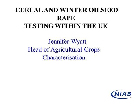 CEREAL AND WINTER OILSEED RAPE