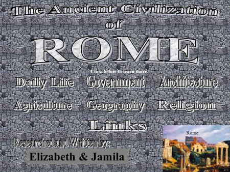 TITLE & CONTENTS Click below to learn more. Elizabeth & Jamila Rome.