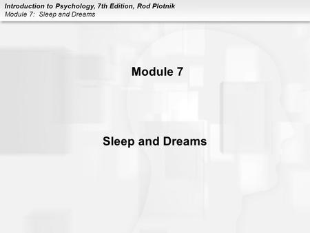 Module 7 Sleep and Dreams.