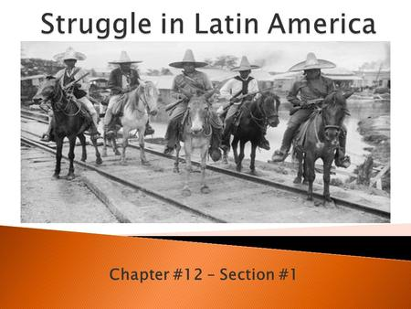 Struggle in Latin America