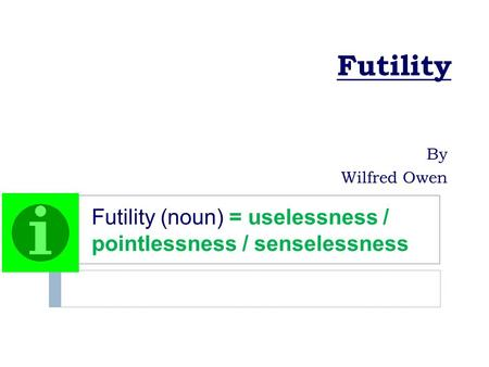 Futility by wilfred owen summary