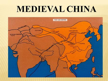 MEDIEVAL CHINA. When Han Dynasty collapsed, China broke into several rival kingdoms, each ruled by military leaders. The was a time of disorder that followed.