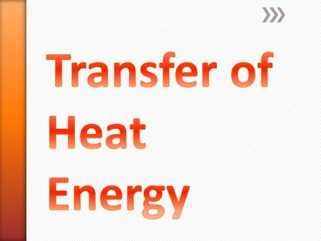 »Heat Transfer describes the exchange of thermal energy…