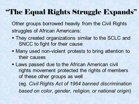 """The Equal Rights Struggle Expands"""