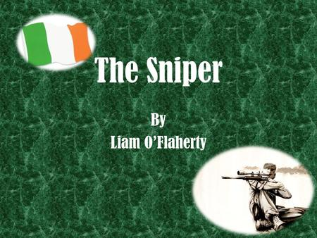 The Sniper By Liam O'Flaherty.