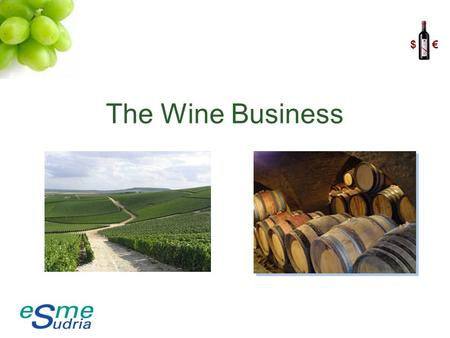 $ € The Wine Business. $ € Département des Langues Lina Nasr, Sabine Donzé, Louis Houël 2 Introduction.