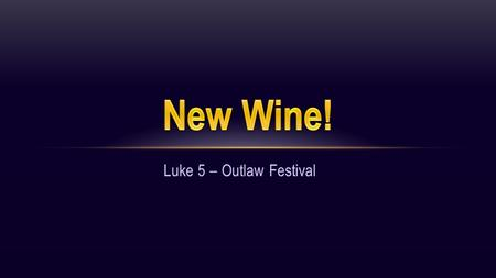 "Luke 5 – Outlaw Festival.  Complaints (Luke 5:30) The Pharisees and their teachers of religious law complained bitterly to Jesus' disciples, ""Why do."